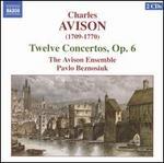 Avison: Twelve Concertos, Op. 6