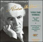 The Complete Solo Piano Recordings of Nicolas Medtner, Vol. 3