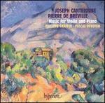 Joseph Canteloube, Pierre de BrTville: Music for Violin and Piano