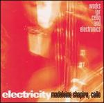Electricity: Works for Cello and Electronics