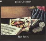 Skip Semp� Plays Louis Couperin