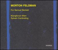 Morton Feldman: For Samuel Beckett - Klangforum Wien; Sylvain Cambreling (conductor)