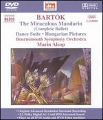 Bart=k: The Miraculous Mandarin; Dance Suite; Hungarian Pictures [DVD Audio]