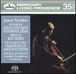 Dvor�k: Cello Concerto; Bruch: Kol Nidrei; Tchaikovsky: Variations on a Rococo Theme
