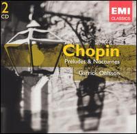 Chopin: Pr�ludes & Nocturnes - Garrick Ohlsson (piano)