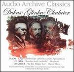 Audio Archive Classics: Dukas, Glinka, Chabrier