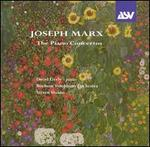 Joseph Marx: The Piano Concertos