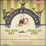 Gilbert & Sullivan: Cox & Box; Trial by Jury