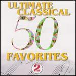 50 Ultimate Classical Favorites