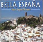 Bella Espa�a: Music Inspired by Spain