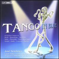 Tango in Blue - Carole Farley (soprano); Dami�n Martinez (cello); Daniel Espasa (piano); Enrique Teller�a (bandoneon);...