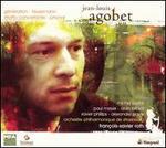 Jean-Louis Agobet: GTnTration; Feuermann; Ritratto concertante; Phonal