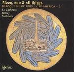 Moon, Sun & All Things