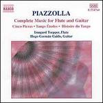 Piazzolla: Complete Music for Flute and Guitar