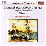 Griffes: Complete Piano Works, Vol. 1