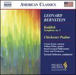Leonard Bernstein: Kaddish, Symhony No. 3; Chichester Psalms