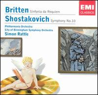 Britten: Sinfonia da Requiem; Shostakovich: Symphony No. 10 - Simon Rattle (conductor)