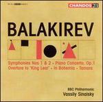 Balakirev: Symphonies Nos. 1 & 2; Piano Concerto, Op. 1; King Lear Overture; in Bohemia; Tamara