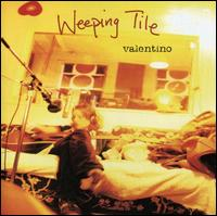 Valentino - Weeping Tile