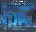 Classical Moods [CD/DVD Combo]