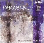 Parable: Original Works for Brass Quintet [Hybrid SACD]