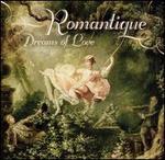 Romantique: Dreams of Love