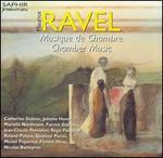 Ravel: Chamber Works
