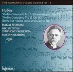 Hubay: Violin Concertos Nos. 1 & 2; Suite for violin and orchestra, Op. 5