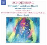 Schoenberg: Serenade; Variations, Op. 31; Bach Orchestrations