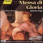 Rossini: Messa di Gloria; Tantum Ergo