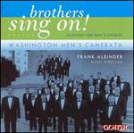 Brothers Sing on: Classics for Men's Choir