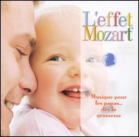 L'effet Mozart: Musique pour les papas... dies la grossesse - Don Campbell