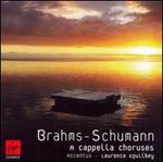 Brahms, Schumann: A cappella choruses