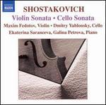 Shostakovich: Violin Sonata; Cello Sonata