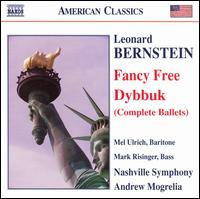 Bernstein: Fancy Free; Dybbuk - Abby Burke (vocals); Mark Risinger (bass); Mel Ulrich (baritone); Roger Spencer (bass); Sam Bacco (drums);...