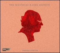 The Mauricio Kagel Edition [2CD's+DVD] - Alejandro Barletta (bandoneon); Alfred Feussner (vocals); Alfred Feussner (noise); Beth Griffith (whistle);...