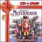 Tchaikovsky: The Nutcracker [Highlights] [Includes DVD]