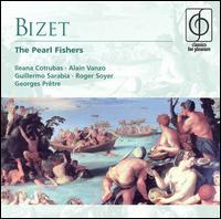 Bizet: The Pearl Fishers - Alain Vanzo (tenor); Guillermo Sarabia (baritone); Ileana Cotrubas (soprano); Roger Soyer (bass);...