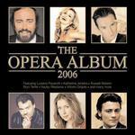 The Opera Album 2006