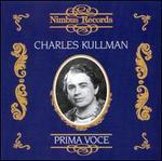 Prima Voce: Charles Kullmann