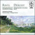 Ravel: String Quartet in F; Debussy: String Quartet in G minor; Syrinx