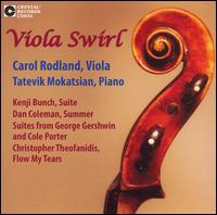 Viola Swirl - Carol Rodland (viola); Tatevik Mokatsian (piano)