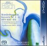 J. S. Bach-Brandenburg Concertos Nos. 5-6