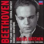 Beethoven: the Piano Concertos; Choral Fantasy; Diabelli Variations