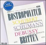 Rostropovitch plays Schubert, Schumann, Debussy and Britten