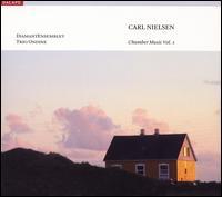 Carl Nielsen: Chamber Music, Vol. 1 - Anna Dina Schick (flute); DiamantEnsemblet; Henning Hansen (french horn); Jens Elvekj�r (piano); Katrine Bundgaard (viola);...