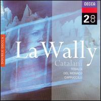 Catalani: La Wally -