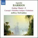 Agust�n Barrios: Guitar Music 3