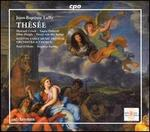 Lully-Thésée / Orchestra & Chorus of the Boston Early Music Festival, O'Dette & Stubbs