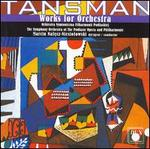 Tansman: Works for Orchestra